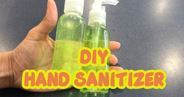 How to make your own DIY HAND SANITIZER – CORONAVIRUS COVID-19 OUTBREAK.